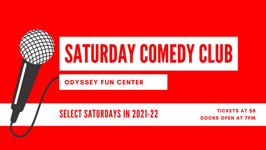 Comedy Club | Select Saturdays | Odyssey Fun Center | Sheboygan